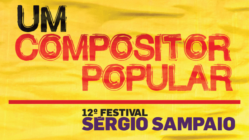 12º Festival Sérgio Sampaio – Um compositor popular – Bate papo musical