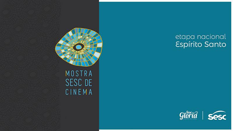 Etapa nacional da Mostra Sesc de Cinema acontece neste mês no Sesc Glória