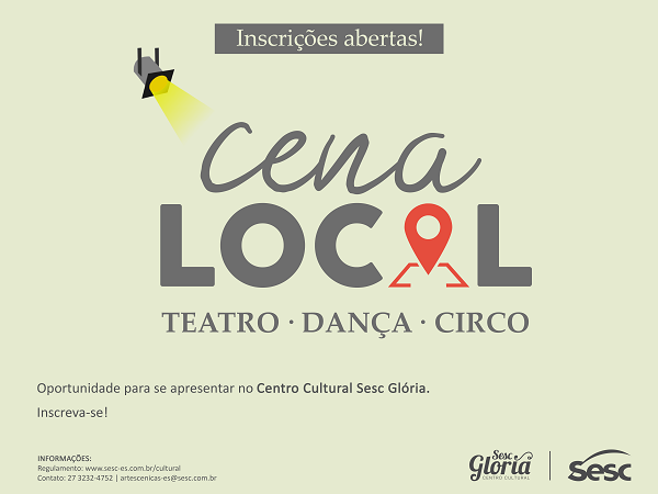 Cena Local 2018: inscrições abertas para espetáculos de teatro, dança e circo