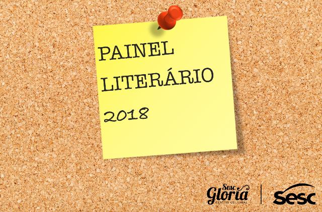 Painel Literário 2018: Inscrições abertas até o dia 28 de fevereiro