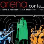 """Escolas e grupos podem agendar visita a """"Exposição Arena conta…Teatro e resistência no Brasil"""""""