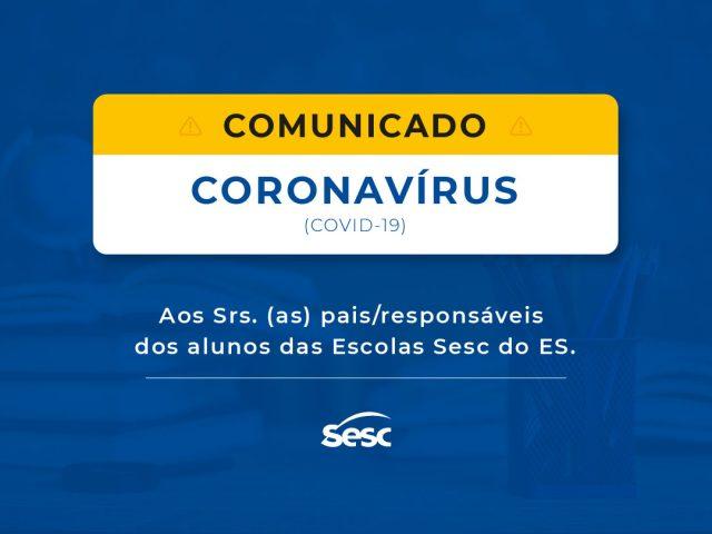Comunicado Coronavírus   Funcionamentos das Escolas Sesc do ES
