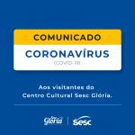 Centro Cultural Sesc Glória: Comunicado sobre reembolso