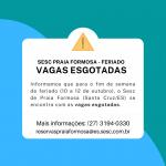 Feriado: vagas esgotadas em Praia Formosa e últimas vagas em Guarapari