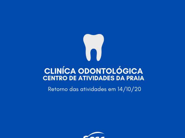 Reabertura: Clínica odontológica do Sesc – Centro de Atividades da Praia