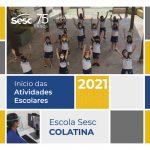 Início das Atividades Escolares – Sesc Colatina