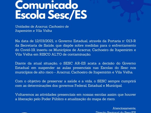 Comunicado – Escola Sesc de Aracruz, Cachoeiro de Itapemirim e Vila Velha