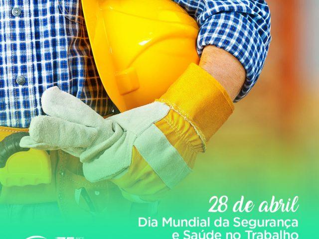 Dia Mundial da Segurança e Saúde no Trabalho