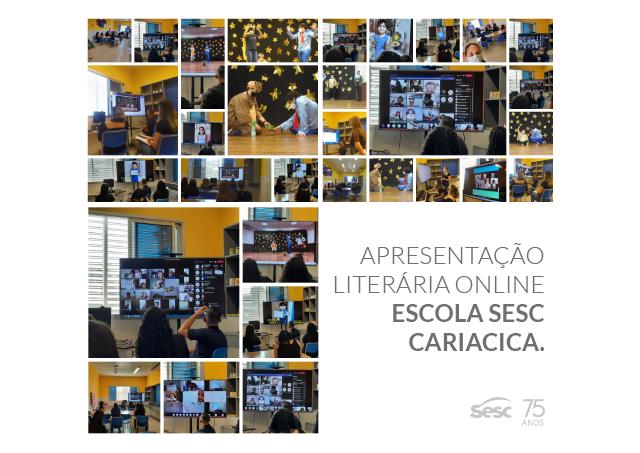 APRESENTAÇÃO LITERÁRIA ONLINE ESCOLA SESC CARIACICA.